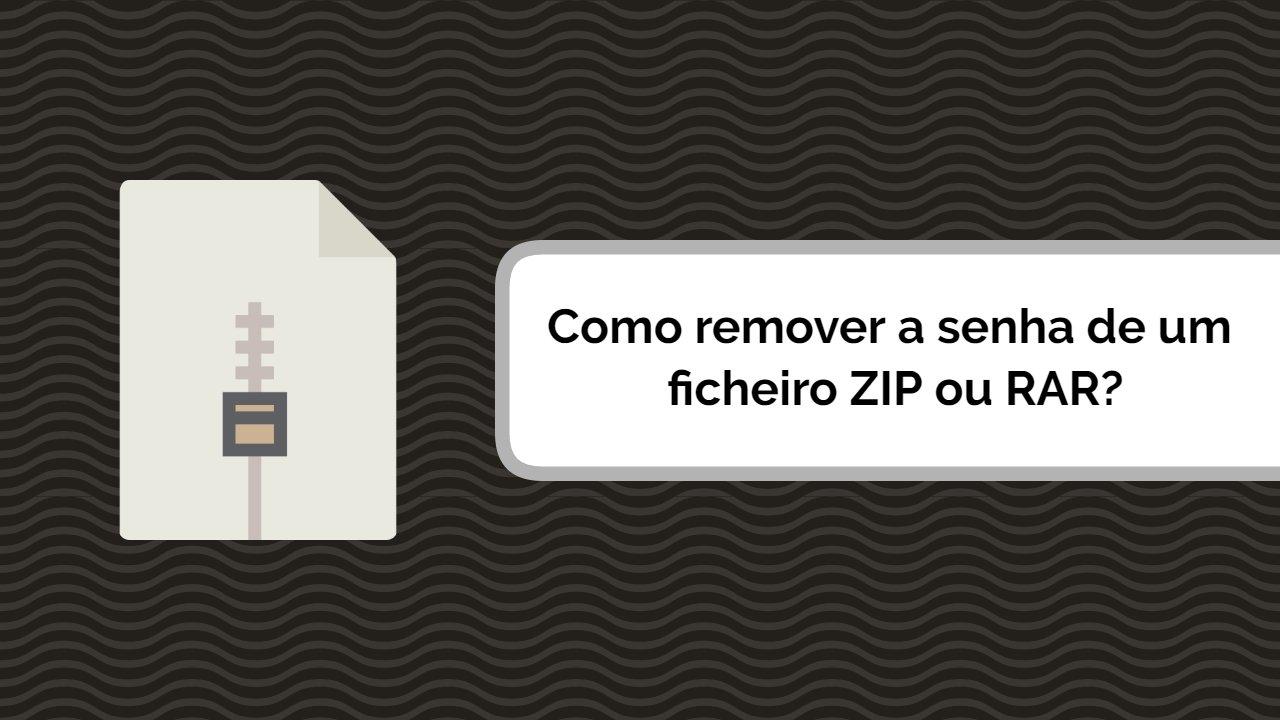 ficheiro ZIP como remover senha password