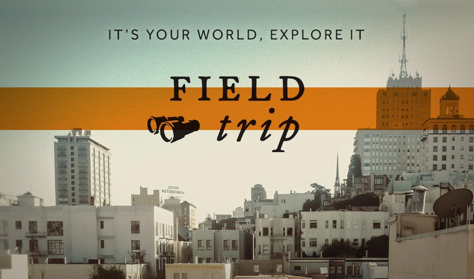 Field Trip Niantic