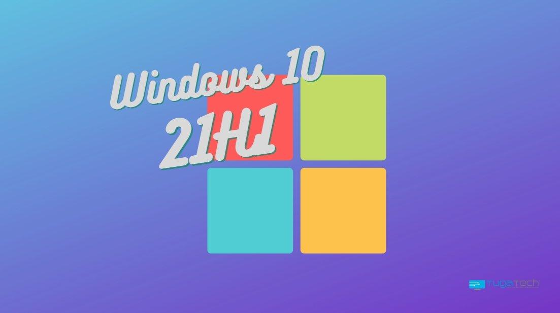 Windows 10 21H1