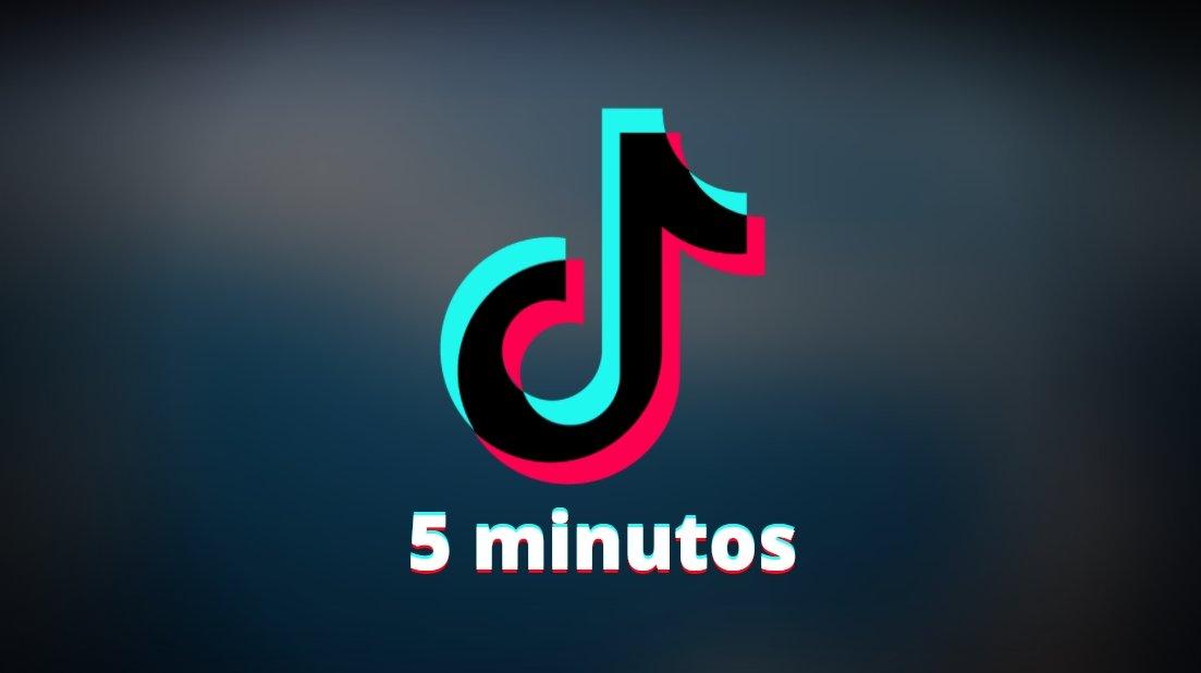 TikTok com cinco minutos
