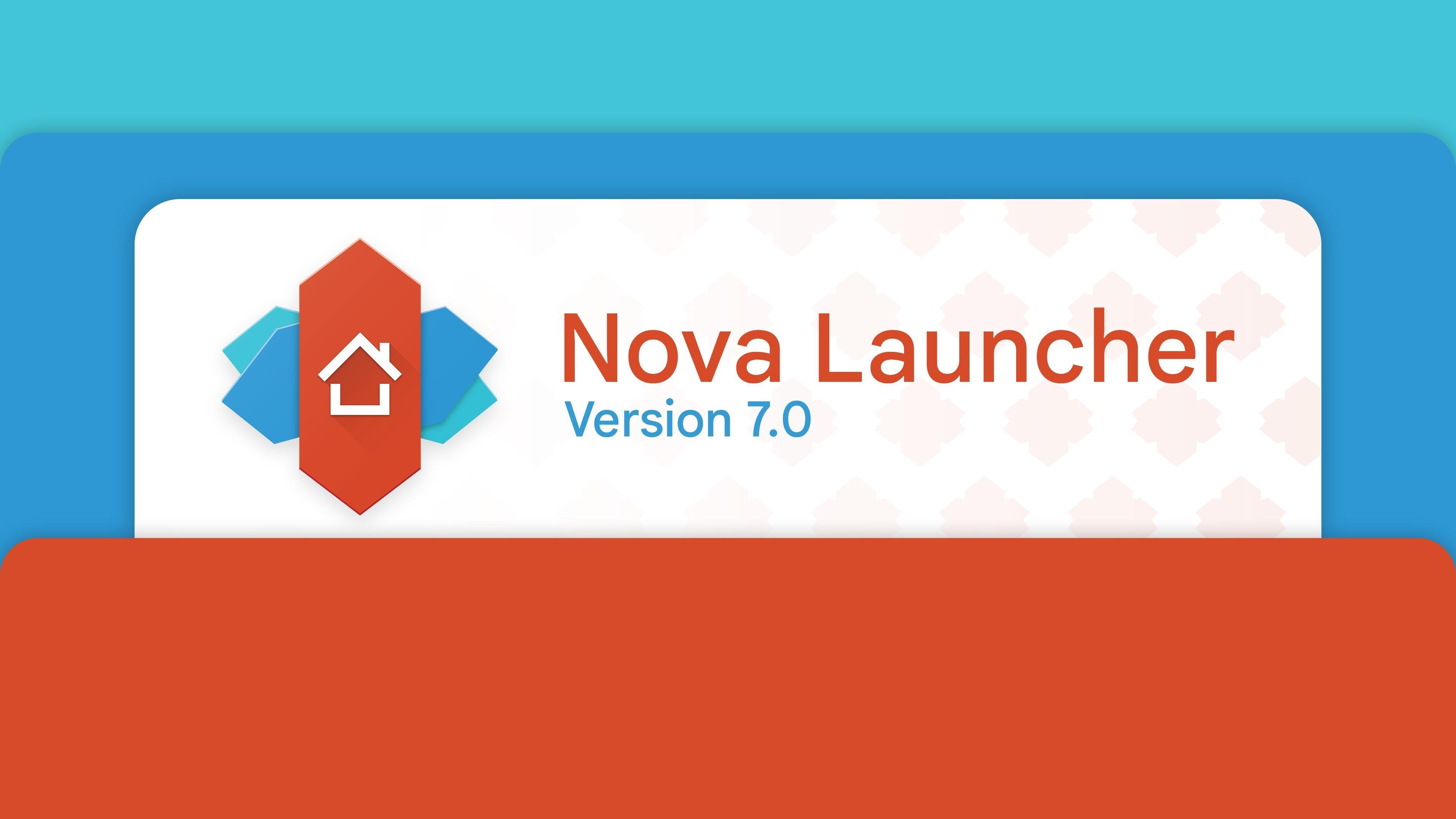 Nova launcher 7