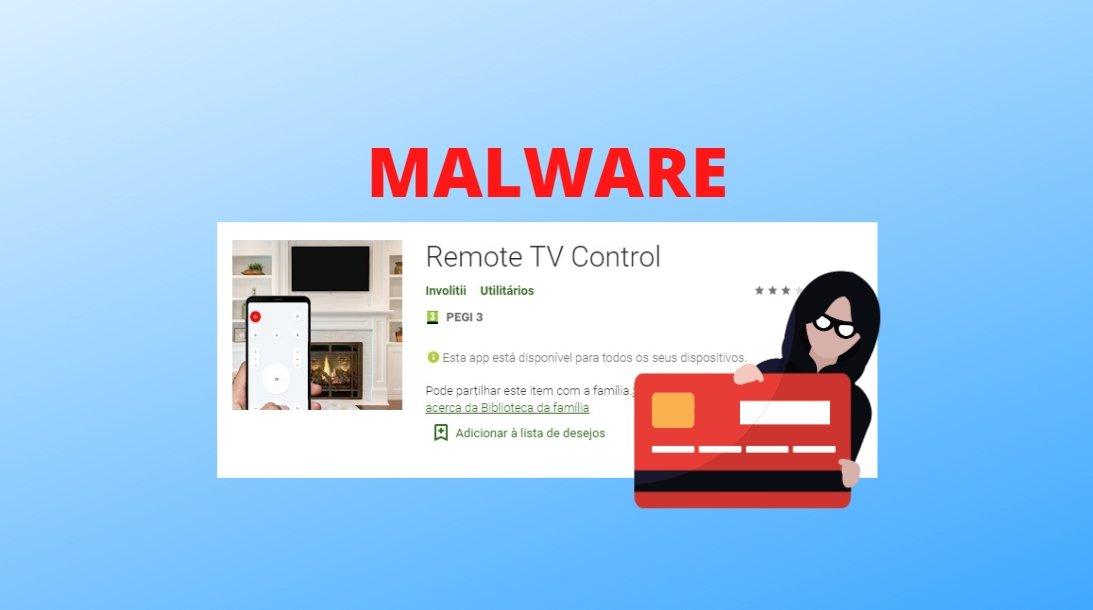 aplicação malware na play store
